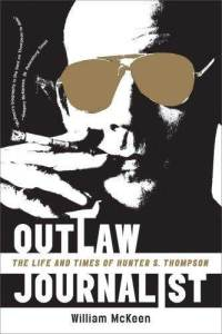 outlaw-journalist-life-times-hunter-s-thompson-william-mckeen-paperback-cover-art